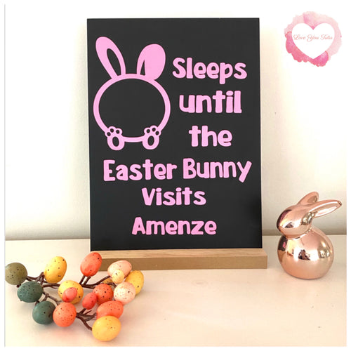 Sleeps until the Easter Bunny chalk board
