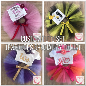 *Custom tutu set excludes glitter/specialty tulle