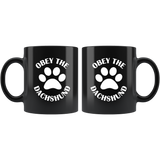 Obey the Dachshund Coffee Mug