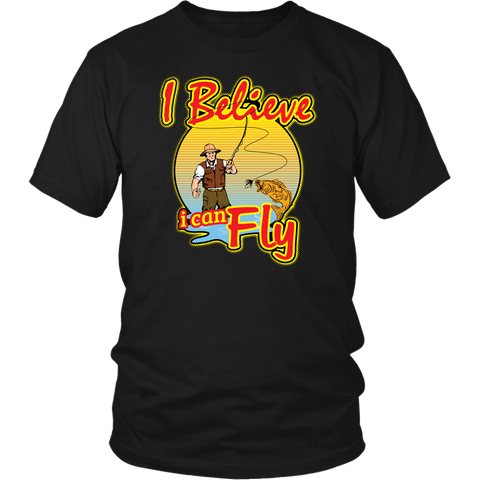 I Believe I Can Fly Fishing Shirt