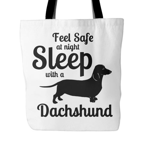 Dachshund Shirt - Sleep With A Dachshund Tote Bag (Free Shipping)