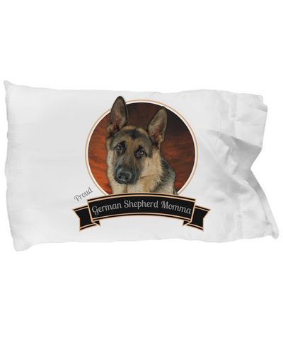 Proud German Shepherd Momma Pillowcase