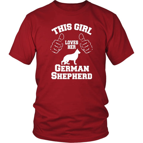 German Shepherd Shirt - This Girl Loves Her German Shepherd