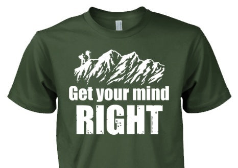 Hiking Shirt - Get Your Mind Right Hiking