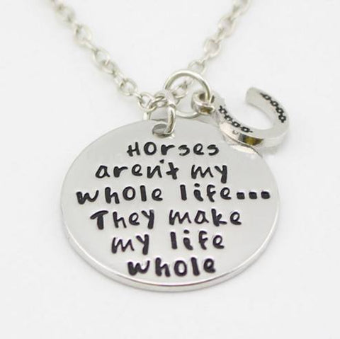 Horse Shirt - Horse Make My Life Whole Necklace