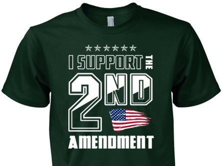 I Support The Second Amendment