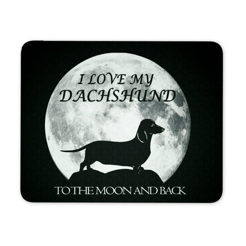 Mousepads - Love My Dachshund To The Moon And Back Mousepad
