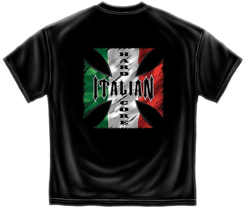 Novelty Shirt - Hard Core Italian