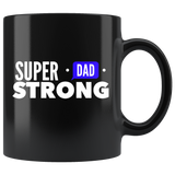 Super Strong Dad Black Coffee Mug