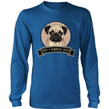 Pug Shirt - Pug Wonderful