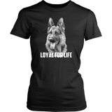 German Shepherd Loyal for Life Shirts