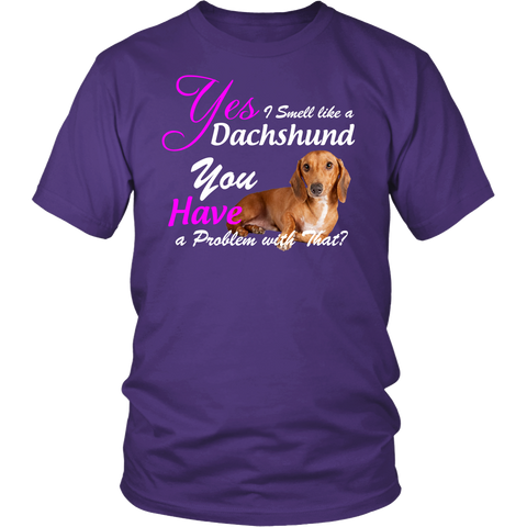 Dachshund I Smell Like