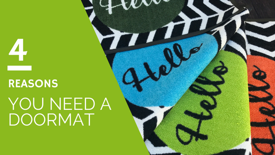 Four Reasons You NEED a Door Mat