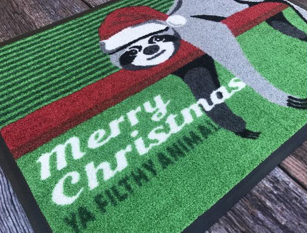 YOUR VERSION of Christmas - Ya Filthy Animal - Sloth Doormat