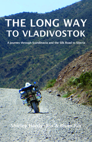 The Long Way to Vladivostok by Shirley Hardy-Rix and Brian Rix