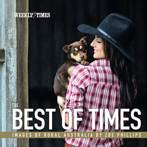 The Best of Times - Images of Rural Australia by Zoe Phillips