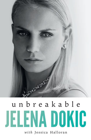 Unbreakable - Jelena Dokic with Jessica Halloran - signed book offer