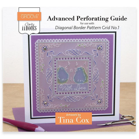 Clarity ii Book: Advanced Perforating Guide for Diagonal Border Pattern Grid No.1 by Tina Cox