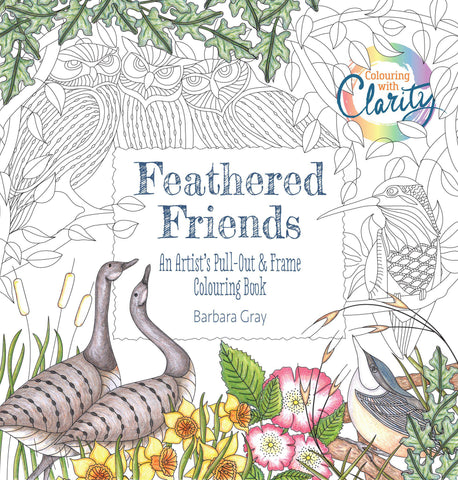 Colouring With Clarity - Feathered Friends <br/> Colouring Book