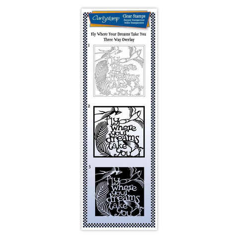 Fly Where Your Dreams Take You - Three Way Overlay Unmounted Clear Stamp Set