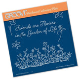 Friends Are Like Flowers A5 Square Groovi Plate (Set GRO-FL-40503-03)