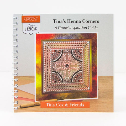 Clarity ii Book: Tina's Henna Corners <br/>A Groovi Inspiration Guide
