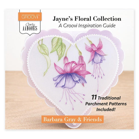 Clarity ii Book: Jayne's Floral Collection A Groovi Inspiration Guide