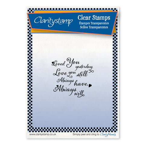 Loved You Yesterday <br/>Unmounted Clear Stamp
