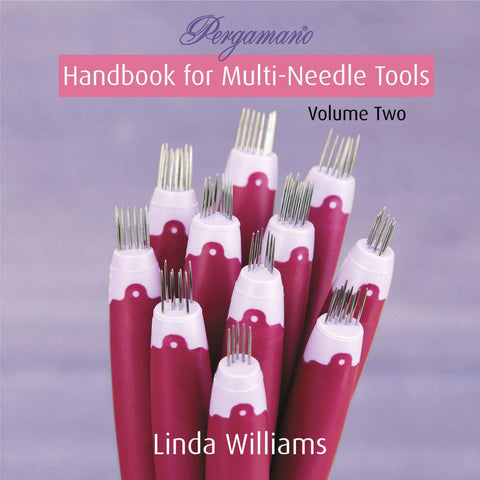 Pergamano Handbook for Multi-Needle Tools Volume Two by Linda Williams