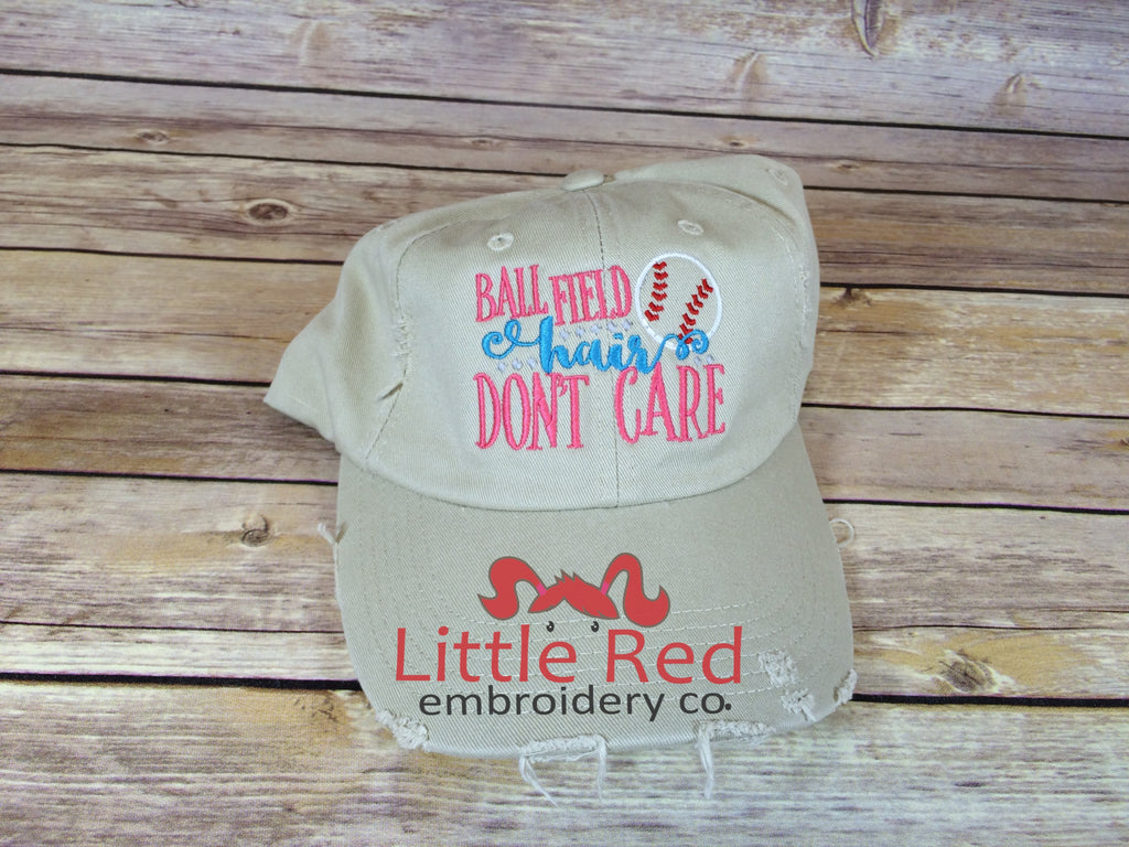 """Ball Field Hair, Don't Care"" Distressed Cap"