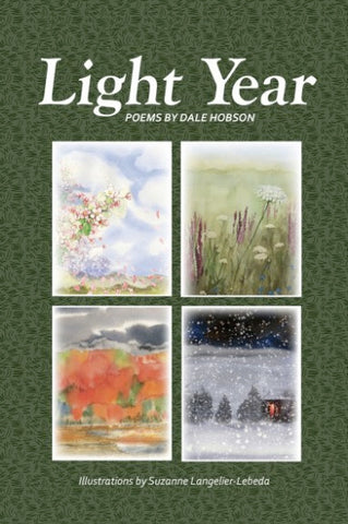 """Light Year"" Poems by Dale Hobson, Illustrated by Suzanne Langelier-Lebeda"