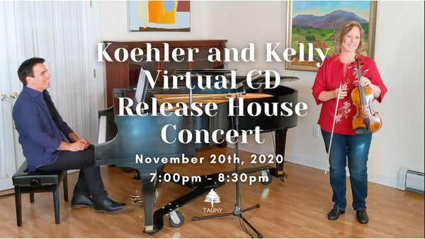 Gretchen Koehler and Daniel Kelly Virtual Concert Donation