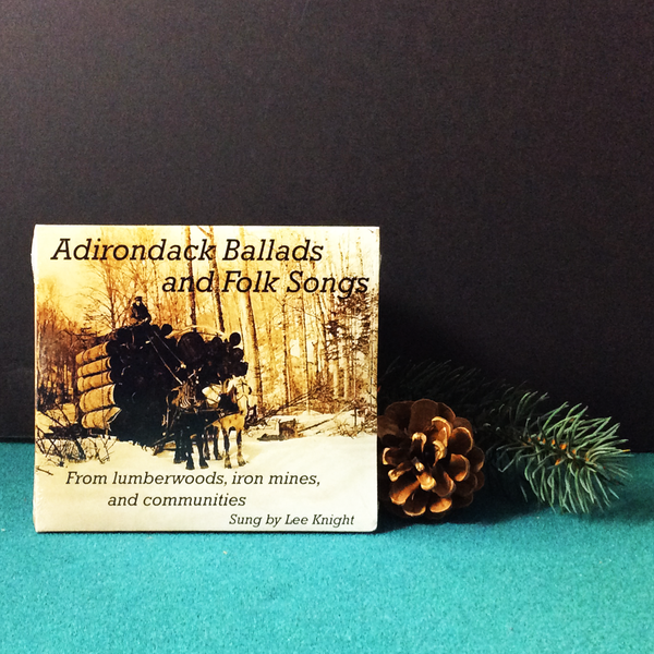 Adirondack Ballads and Folk Songs, Lee Knight
