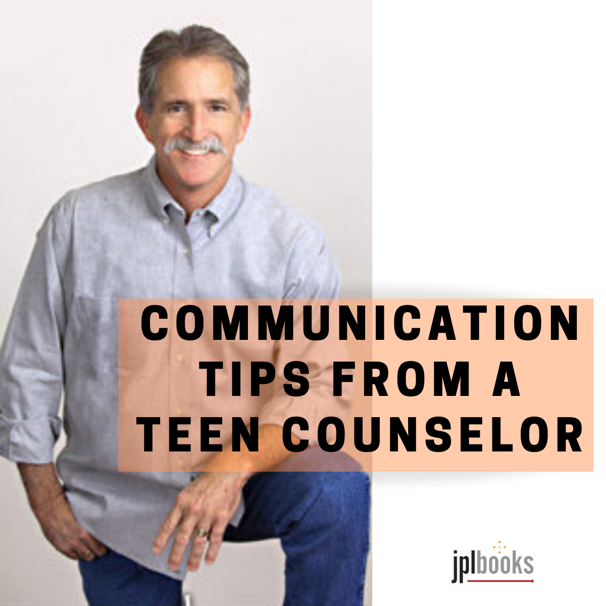 Communication Tips from a Teen Counselor