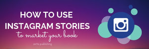 How to Market Your Book with Instagram Stories