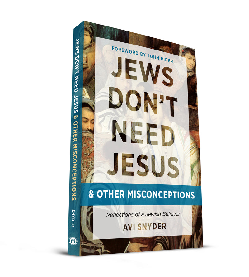 Jews Don't Need Jesus and Other Misconceptions