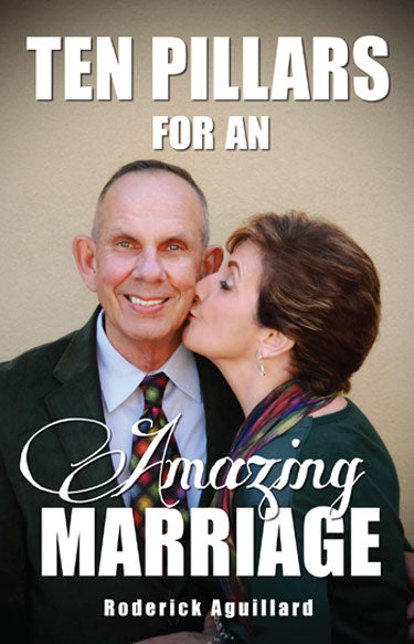 Ten Pillars for an Amazing Marriage