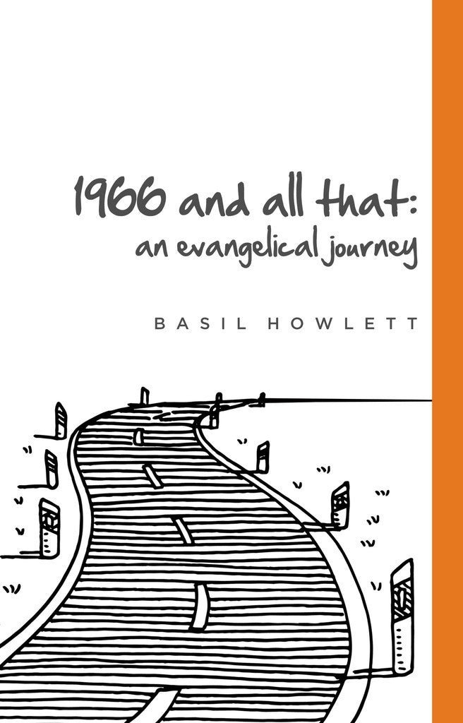 1966 and all that: an Evangelical Journey