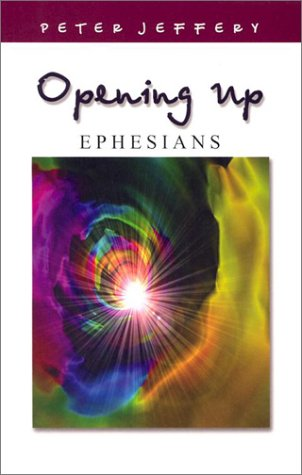 Opening up Ephesians