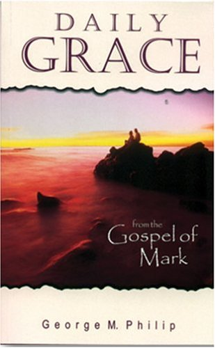 Daily Grace: From the Gospel of Mark