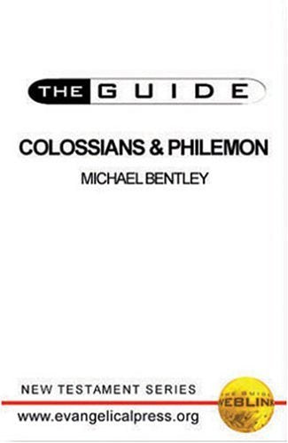 The Guide - Colossians & Philemon