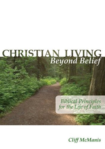 Christian Living Beyond Belief