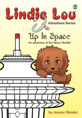 Up In Space - Lindie Lou Adventure Series Book 2