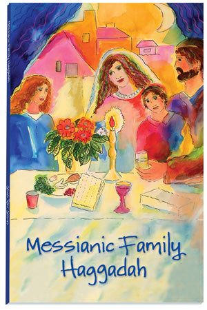 Messianic Family Haggadah