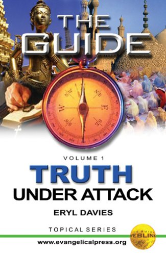 The Guide: Truth Under Attack Vol 1