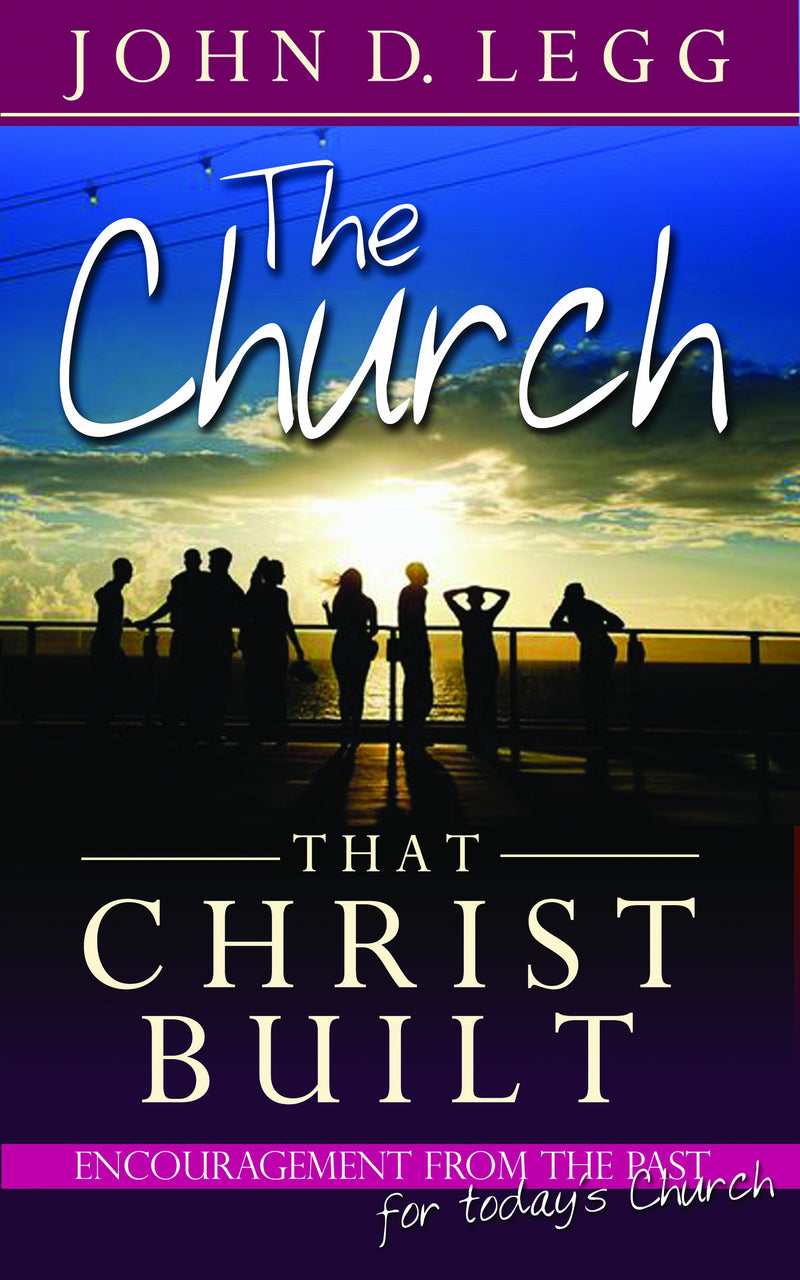 The Church that Christ Built