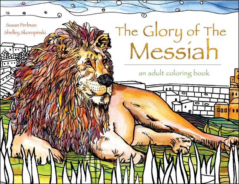 Glory of the Messiah Coloring Book