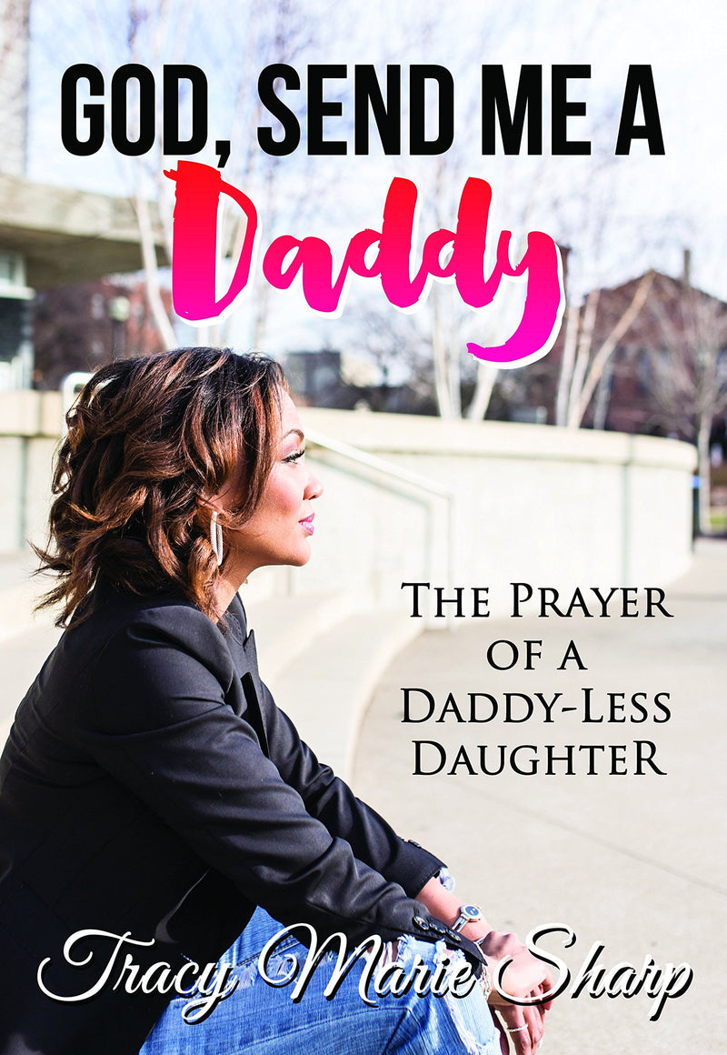 God, Send Me a Daddy