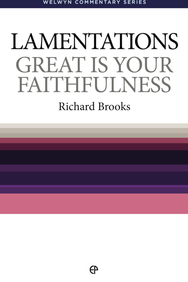 WCS Lamentations: Great is Your Faithfulness