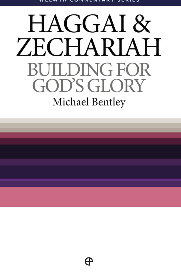WCS Haggai & Zechariah - Building for God's Glory